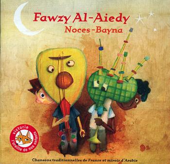 CD Noces Bayna - Fawzy Al Aiedy - Évelyne Girardon